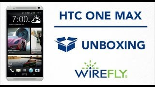 HTC One Max Smartphone Unboxing for Sprint by Wirefly