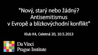 Antisemitismus - nový, starý nebo žádný?