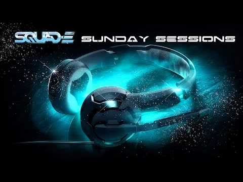FREE DOWNLOAD Squad-e Sunday Sessions 15 07 12  :)