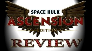 Space Hulk Ascension - Review