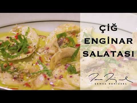 Şemsa Denizsel - Çiğ Enginar Salatası