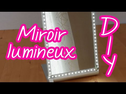 diy miroir lumineux pour se maquiller s 39 piler la. Black Bedroom Furniture Sets. Home Design Ideas