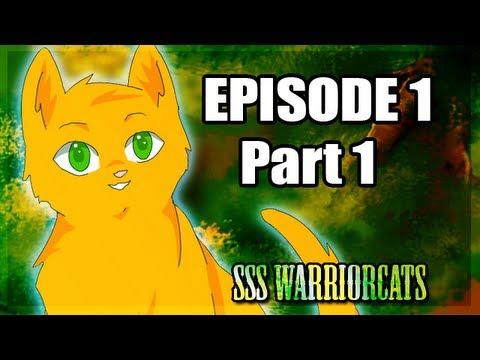 Episode 1 Part 1 - SSS Warrior Cats Fan Animation