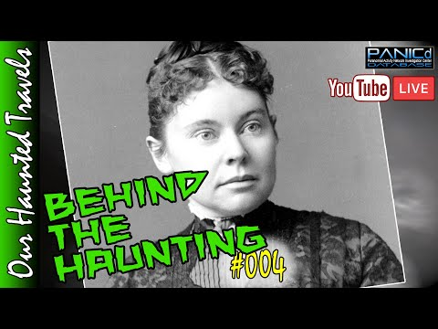 Did Lizzie Do It?    Behind the Haunting by: PANICdVideos - Our Haunted Travels