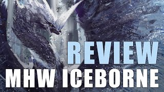 Monster Hunter World Iceborne Review: Master Rank Comes To MHW And Endgame Upgrades