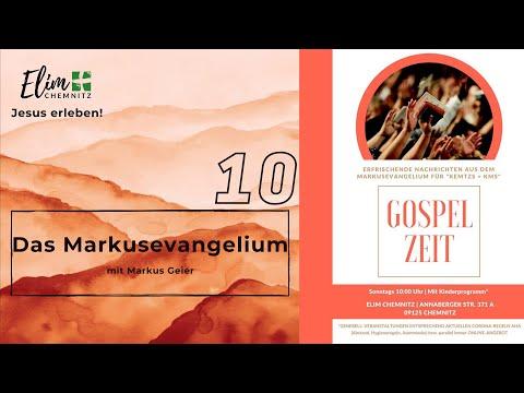 Das Markusevangelium - Gospelzeit 10