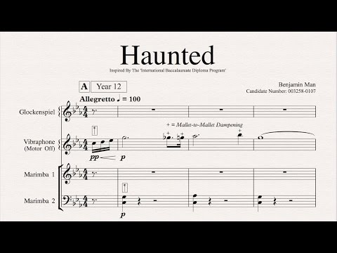 Level 7 IB Music HL Composition - 'Haunted' (For Mallet Quartet)