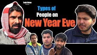 Types of People on New Year Eve | Sadak Chhap
