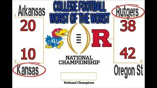 COLLEGE FOOTBALL PLAYOFF CHAMPIONSHIP | WORST OF THE WORST 2019 KANSAS VS RUTGERS