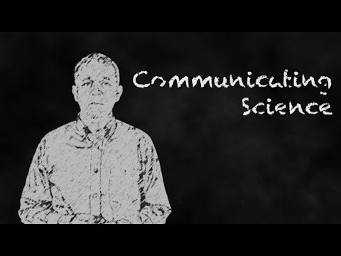 Communicating Science and Research - Lesson 1:  Why Bother?