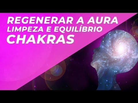 Música para regenerar a Aura/Chakras | Fortalecer escudo Áurico | Limpeza e Equilíbrio da Aura
