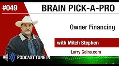 Owner Financing with Mitch Stephen & Larry Goins