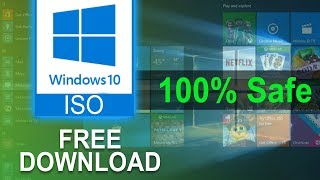 How To Download Windows 10 ISO FREE (100% Safe & Secure) 2018