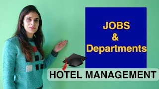 Type of hotel jobs & departments in Hotel Industry | Hotel Management Career