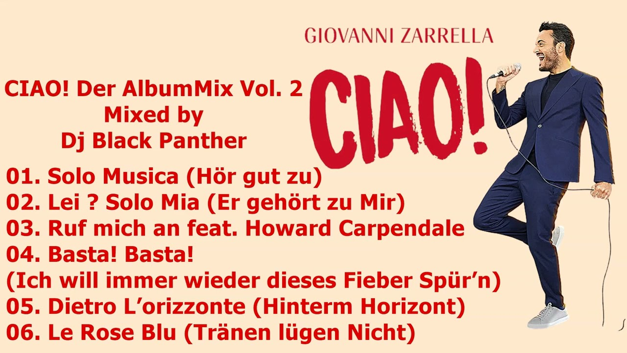 Giovanni Zerrella - CIAO! Der Album Mix Vol. 2 (Mixed by Dj Black Panther)