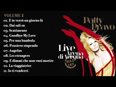 Patty Pravo (Live all'Arena di Verona vol 1) - Il meglio della musica Italiana