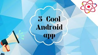 #2. Best 5 cool Apps for Android | By Techno Avik (TechnoAvik)