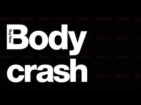Steve Angello & Sebastian Ingrosso - Body Crash (Burns Remix)