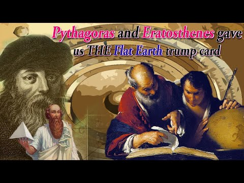 How Pythagoras and Eratosthenes gave us THE Flat Earth trump card