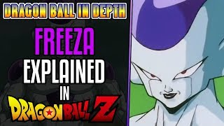 Dragon Ball Z Frieza Explained