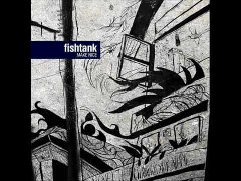 Fishtank - What About You
