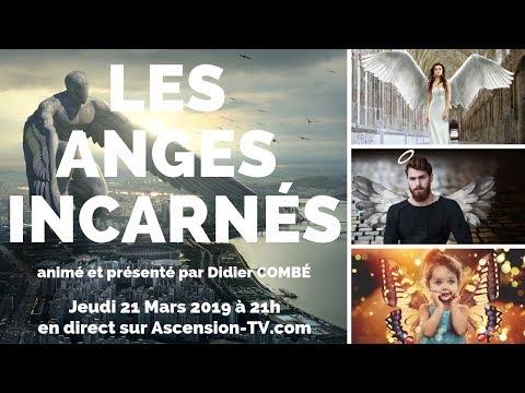 """""""Les Anges incarnés"""" avec Didier COMBÉ le 21 Mars 2019 à 21h"""