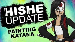 HISHE UPDATE - Painting Katana thumbnail