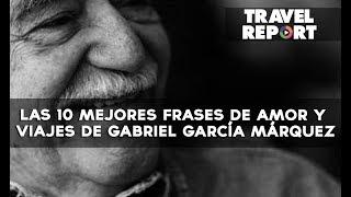 Gabriel garcia marquez frases de amor