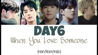 Video Day6 (데이식스) - When You Love Someone (그렇더라고요) Lyrics Indo Sub (Han/Rom/Indo) download MP3, 3GP, MP4, WEBM, AVI, FLV Maret 2018