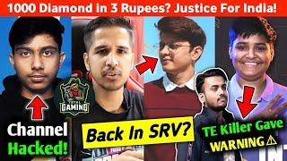 Techno Banda Channel Hacked!😱 Killer gave last Warning?😠X-Mania back in SRV?😃Total Gaming join S8UL?
