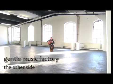 the other side (gentle music factory)