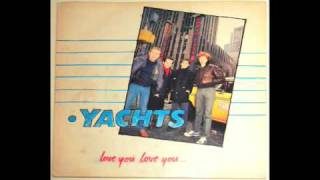 Yachts - Love You, Love You