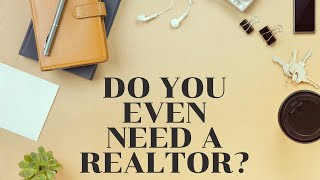 Why would I need a REALTOR in a Sellers Market?