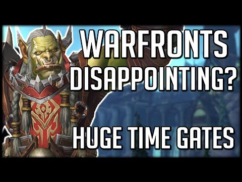 Are Warfronts In BFA Another Disappointment? | WoW Battle For Azeroth