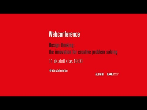 """Webconference: """"Design thinking: the innovation for creative problem solving"""""""