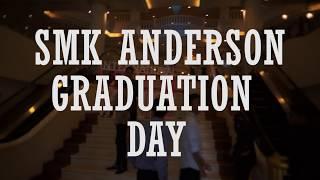 Download SMK ANDERSON GRADUATION DAY 2017.....BATCH 00
