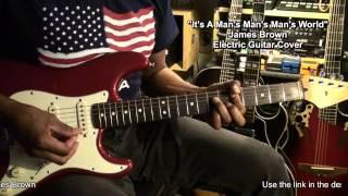 James Brown It's A Man's Man's World Guitar Cover EricBlackmonMusicHD