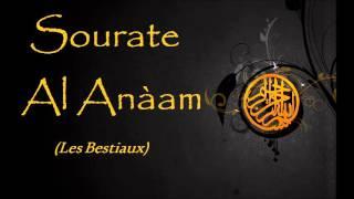 Traduction des sens du Coran - 06 Sourate Al Anàam (Les Bestiaux)