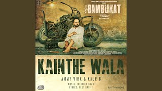 "Kainthe Wala (From ""Bambukat"" Soundtrack)"