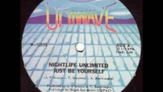 Nightlife Unlimited - Just Be Yourself ( 1980 ) single