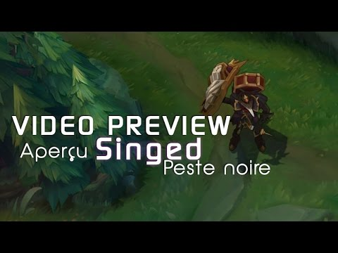 Singed de la Peste Noire - Aperçu Skin League of Legends
