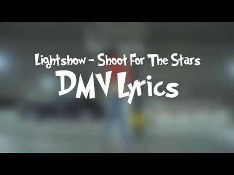 Lightshow - Shoot For The Star Lyrics