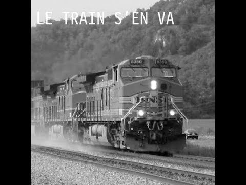 Le Train S'En Va