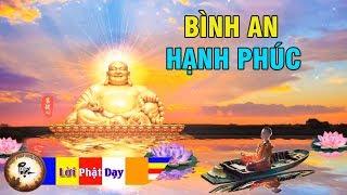 Trong Nhà Nghe Lời Phật Dạy TÂM Bình An Hạnh Phúc , Tài Lộc May Mắn Hạnh Phúc tự tìm đến nhà