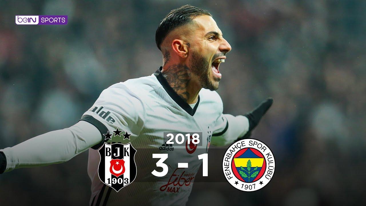 Beşiktaş 3 - 1 Fenerbahçe - Maç Özeti