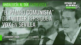 """'Andalucía al Día' con Fernando Romero: """"El pájaro comunista"""" de Twitter persigue a Vox en Sevilla"""