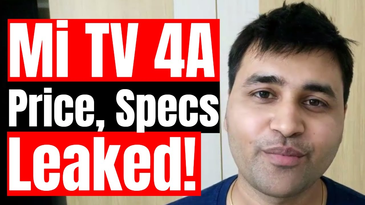 Mi TV 4A 32 inch and Mi TV 4A 43 inch launched in India from