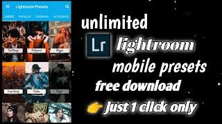 Lightroom  cc unlimited presets downlaod|Lightroom mobile presets|lightroom presets free download