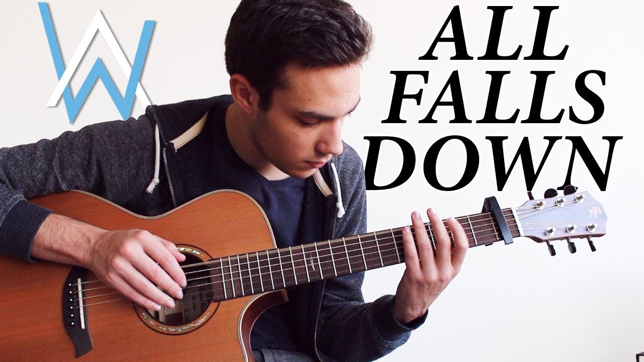 Alan Walker All Falls Down Fingerstyle Guitar Cover Chords