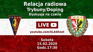 Pogoń Szczecin - Śląsk Wrocław 0:0 (Transmisja LIVE, na żywo) [15.02.2020]